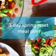 3 day spring reset meal plan